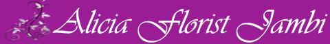 Alicia Florist Jambi